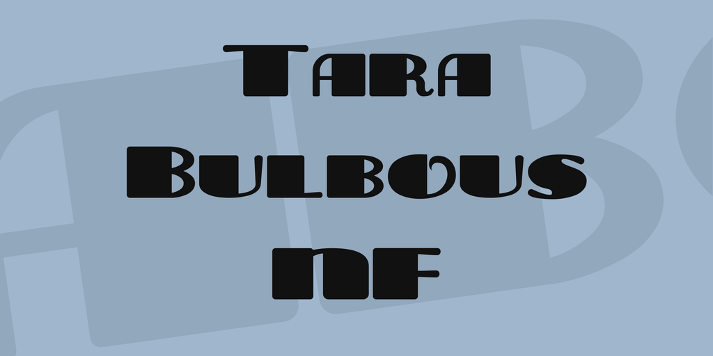 Tara Bulbous NF illustration 1